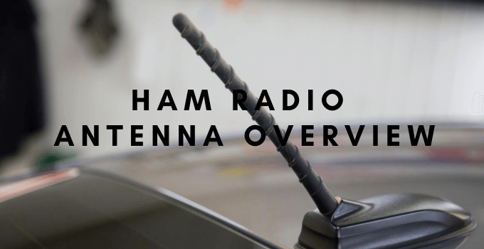 Ham Radio Antenna Overview