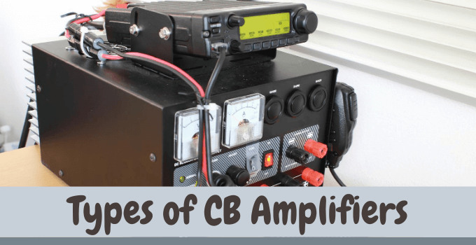 Types of CB Amplifiers