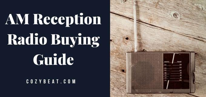 AM Reception Radio Buying Guide