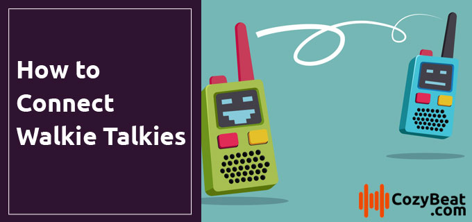How to Connect Walkie Talkies