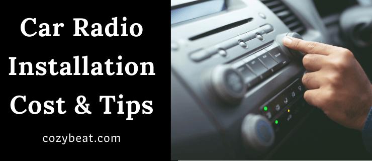 Car Radio Installation Cost