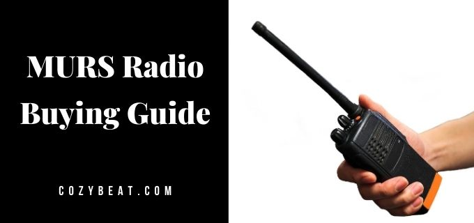 MURS Radio Buying Guide