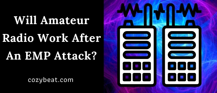 Will Amateur Radio Work After An EMP Attack